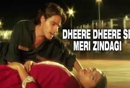 Dheere Dheere Se Song Lyrics