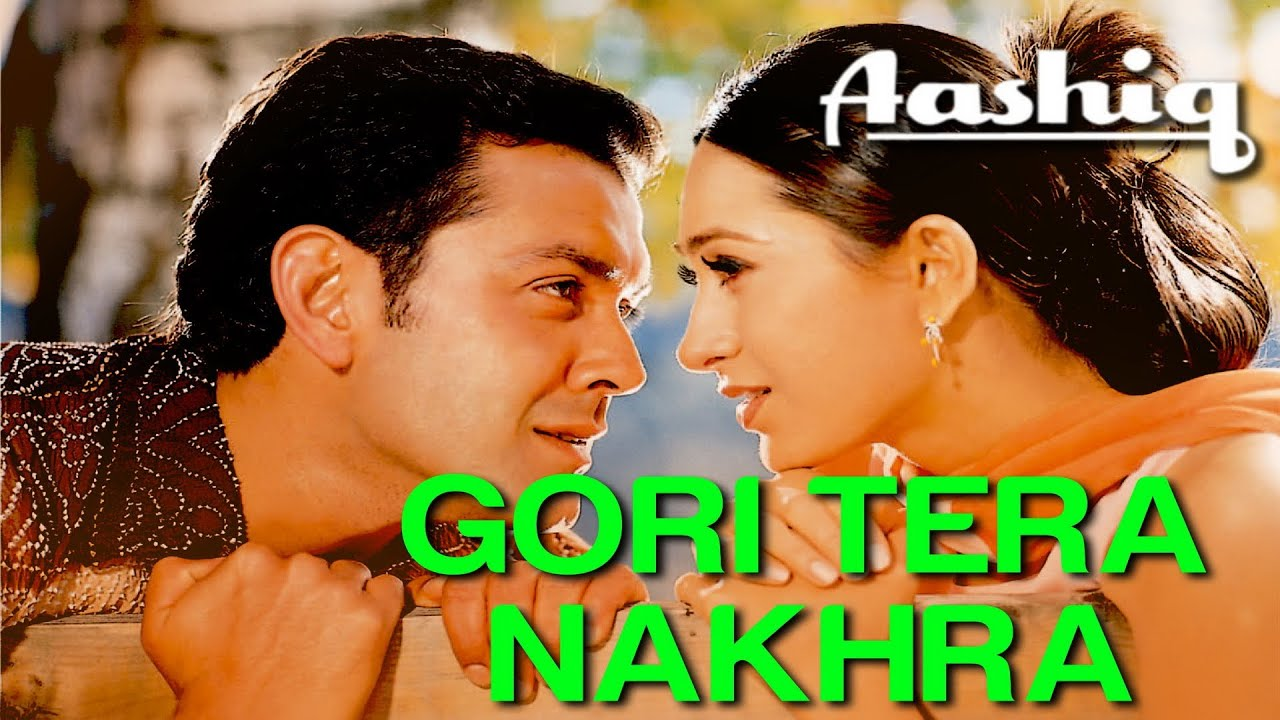 Gori Tera Nakhra Song Lyrics