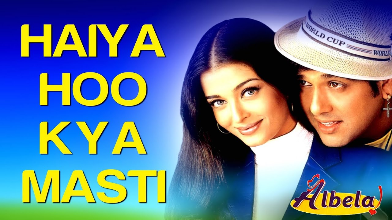 Haiya Hoo Kya Masti Song Lyrics