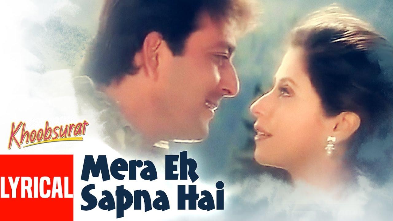Mera Ek Sapna Hai Song Lyrics