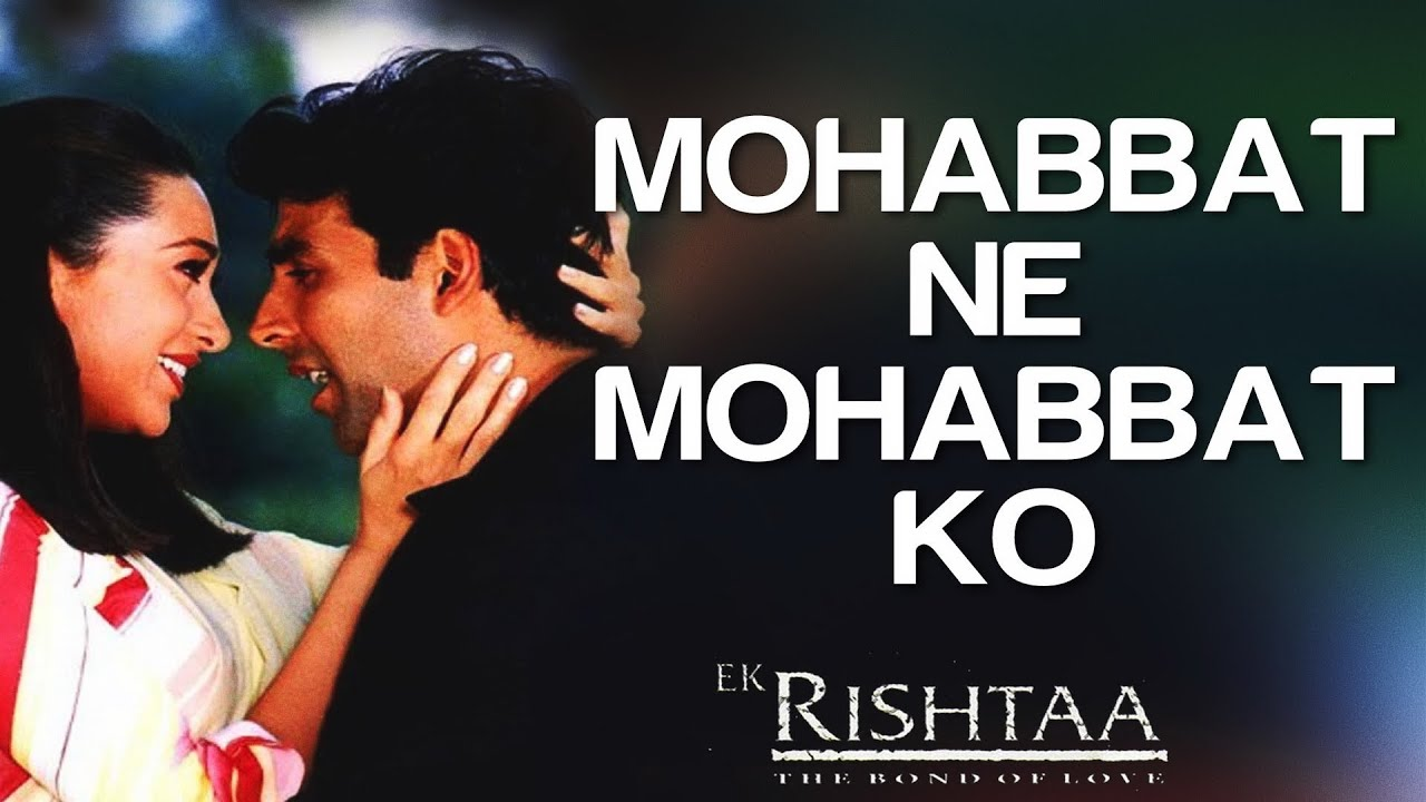 Mohabbat Ne Mohabbat Ko Song Lyrics