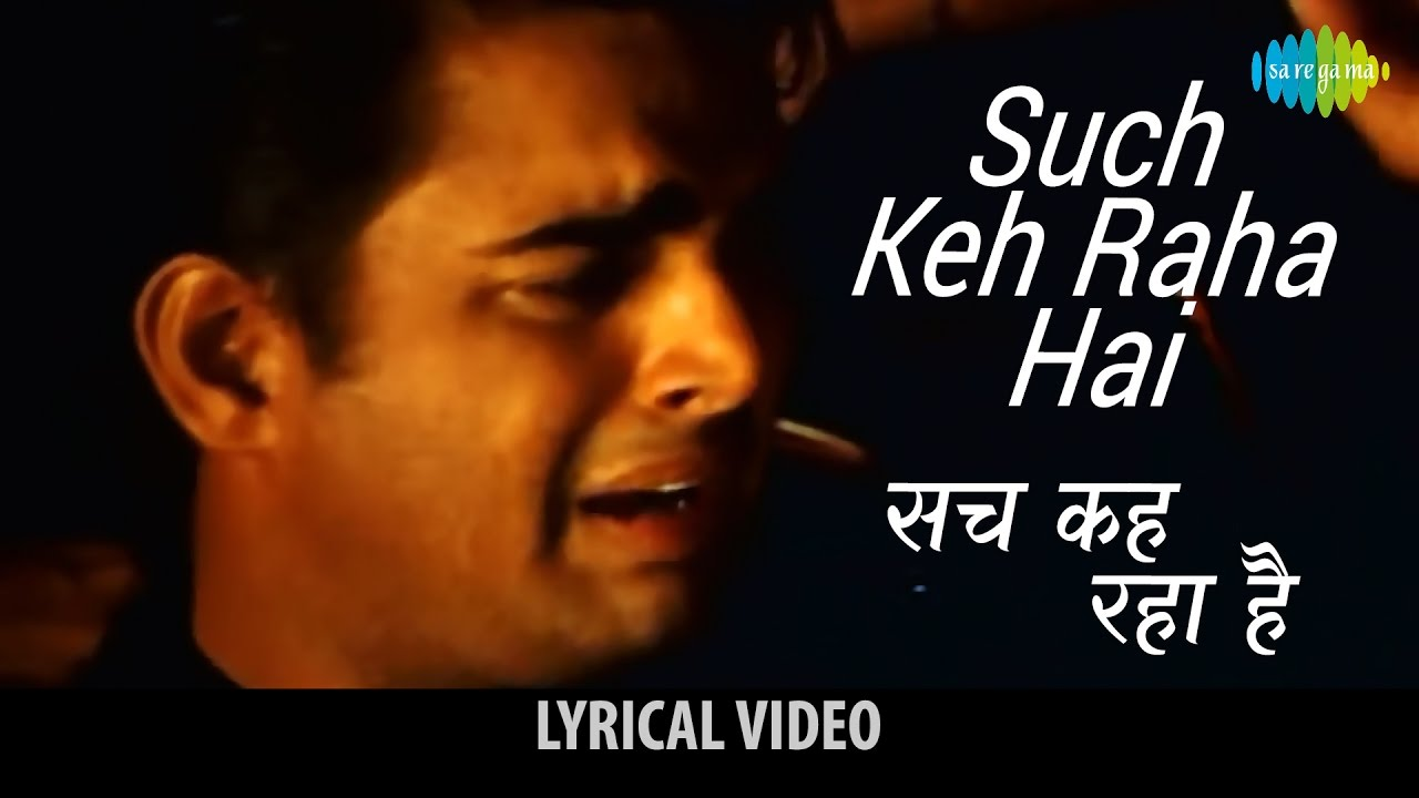 Sach Keh Raha Hai Song Lyrics