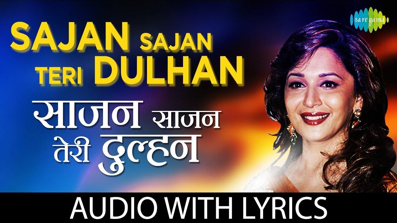 Sajan Sajan Teri Dulhan Song Lyrics Image