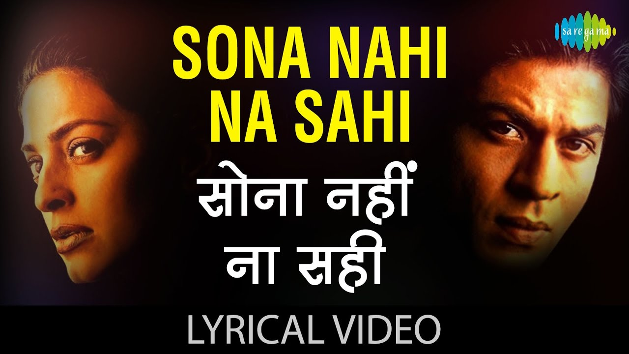 Sona Nahi Na Sahi Song Lyrics