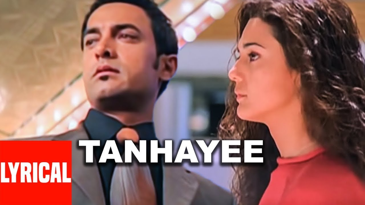 Tanhayee Song Lyrics