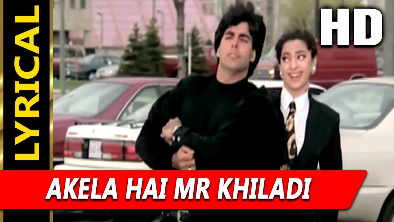 Akela Hai Mr Khiladi Song Lyrics