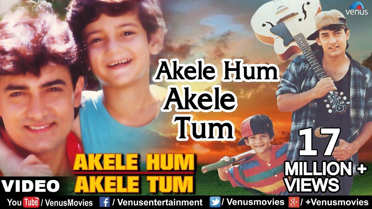 Akele Hum Akele Tum Song Lyrics