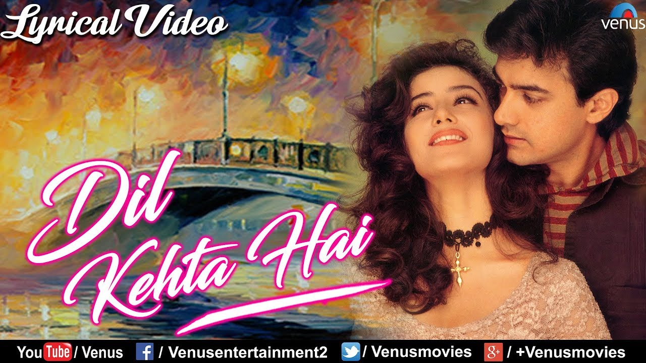 Dil Kehta Hai Chal Unse Song Lyrics