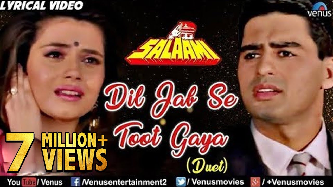 Dil Jab Se Toot Gaya Song Lyrics