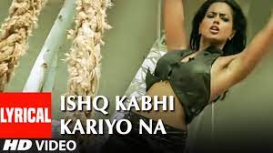 Ishq Kabhi Kariyo Na Song Lyrics