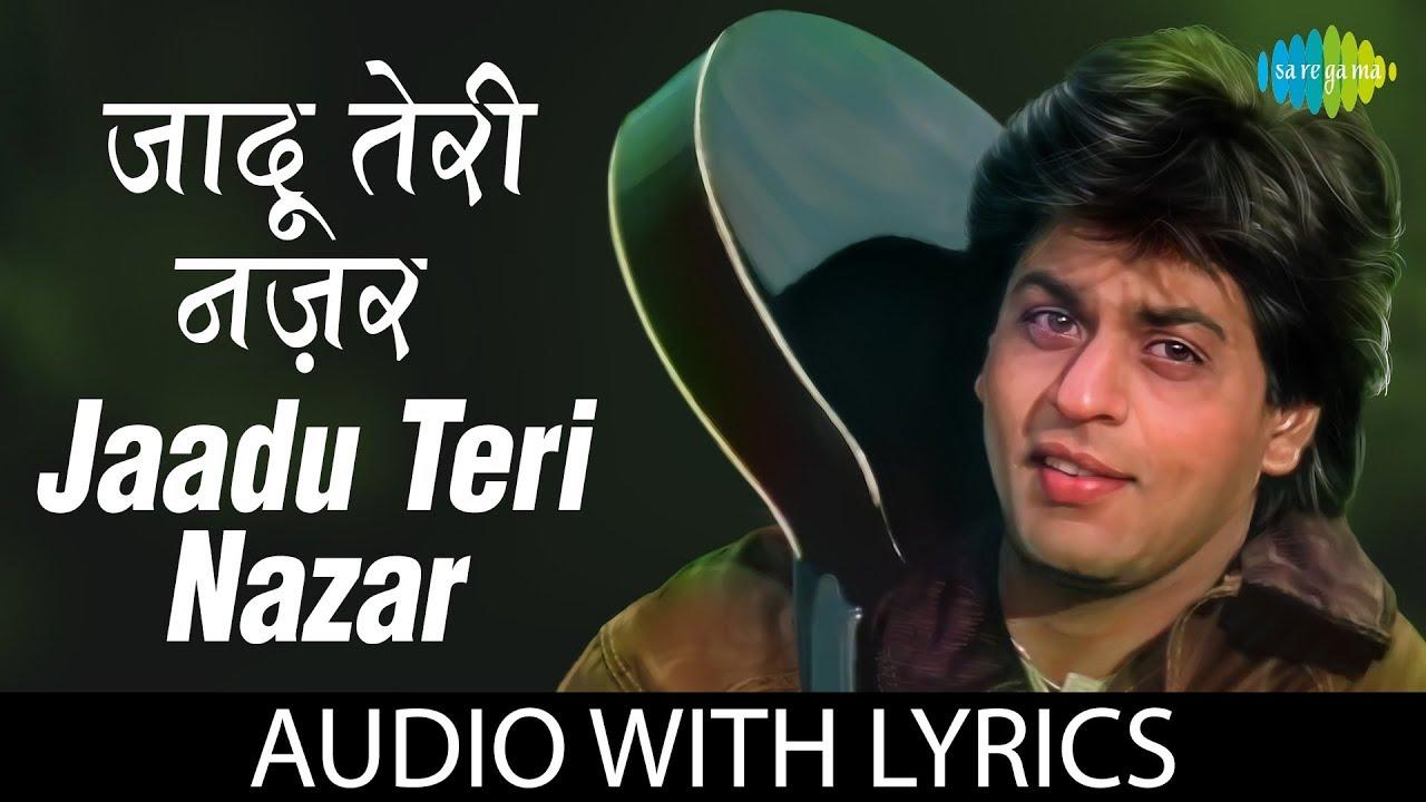 Jaadu Teri Nazar Song Lyrics