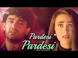 Pardesi Pardesi Sad Song Lyrics