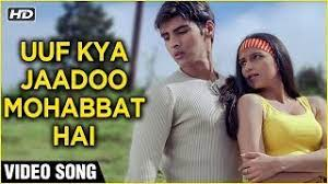 Uuf Kya Jadu Mohabbat Hai Song Lyrics