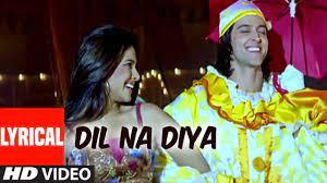 Dil Na Diya Song Lyrics