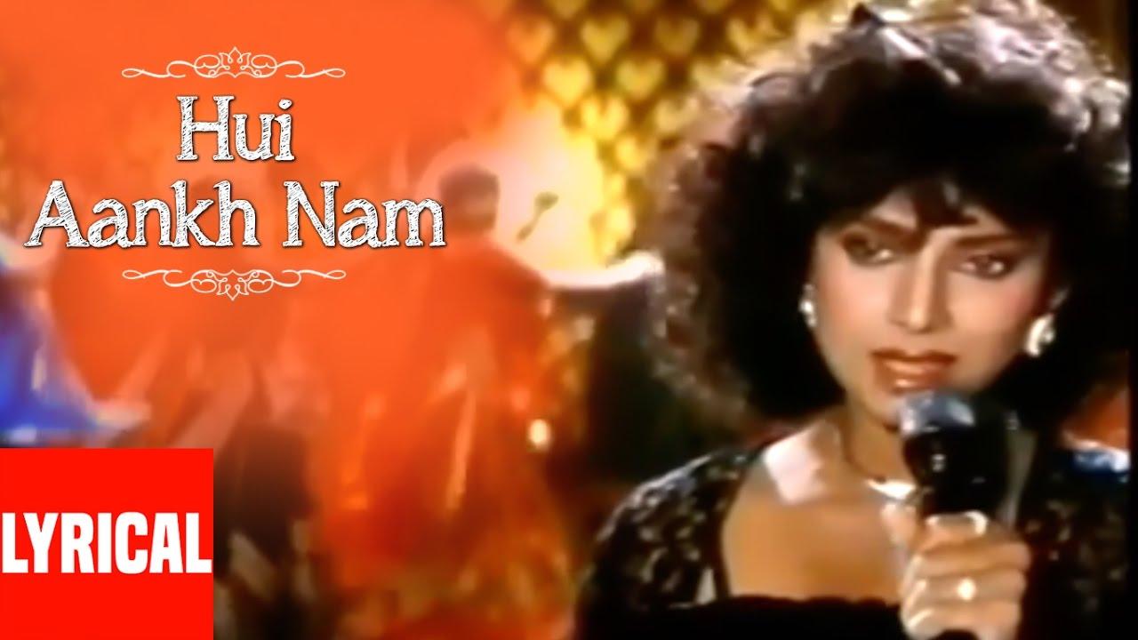 Hui Aankh Nam Song Lyrics