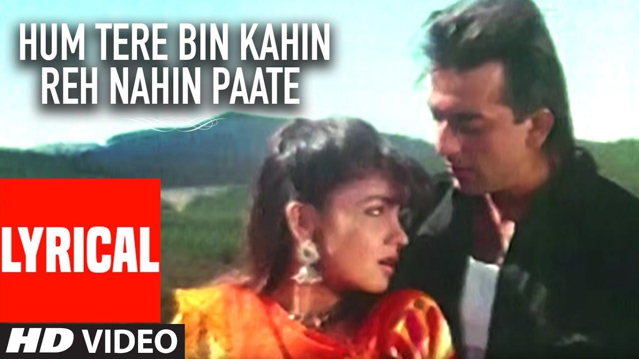 Hum Tere Bin Kahin Reh Nahin Paate Song Lyrics
