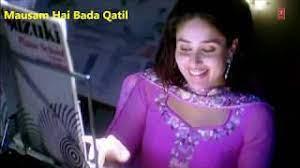 Mausam Hai Bada Qatil Song Lyrics