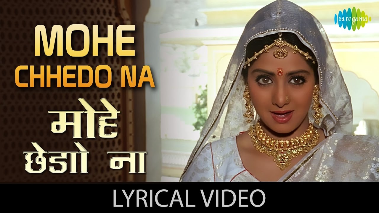 Mohe Chedo Na Song Lyrics