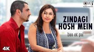 Zindagi Hosh Main Song Lyrics
