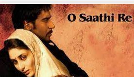 O Saathi Re Song Lyrics