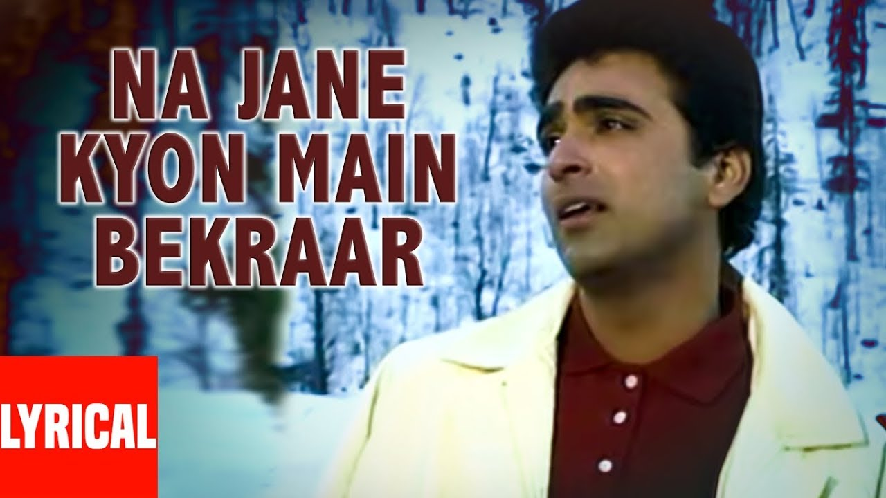 Na Jane Kyon Main Bekaraar Song Lyrics