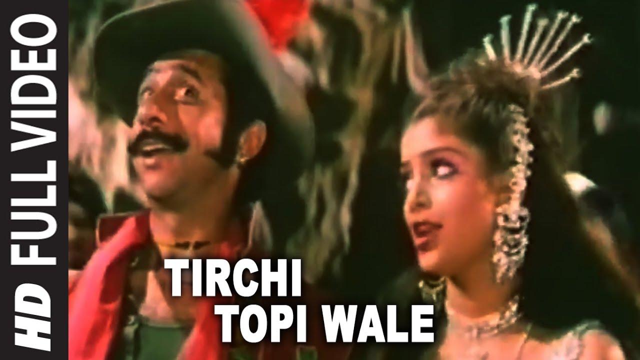 Tirchi Topi Wale Song Lyrics