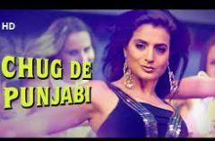 Chug De Punjabi Song Lyrics