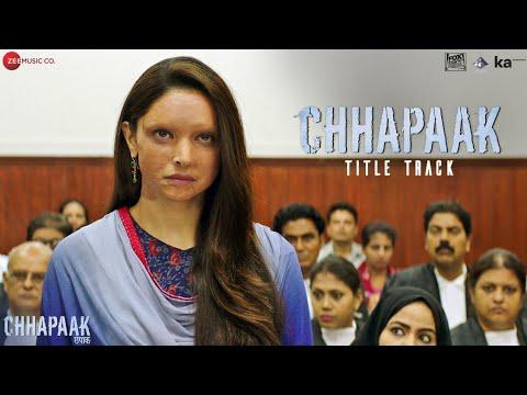 Chhapaak – Title Track Song Lyrics