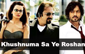 Khushnuma Sa Ye Roshan Ho Song Lyrics