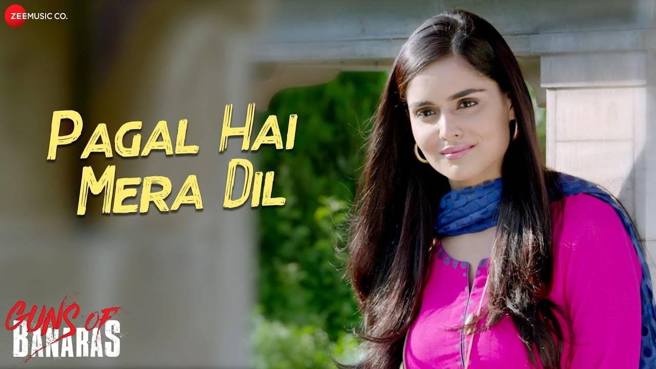 Pagal Hai Mera Dil Song Lyrics