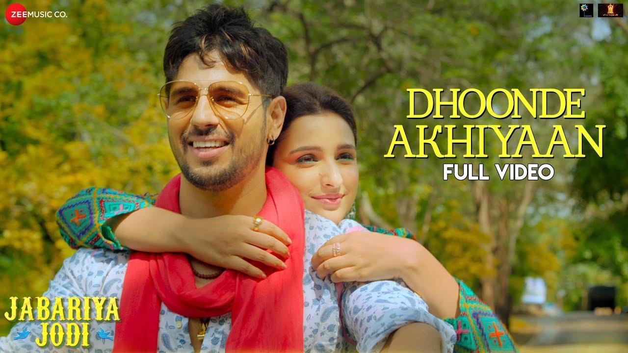 Dhoonde Akhiyaan Song Lyrics