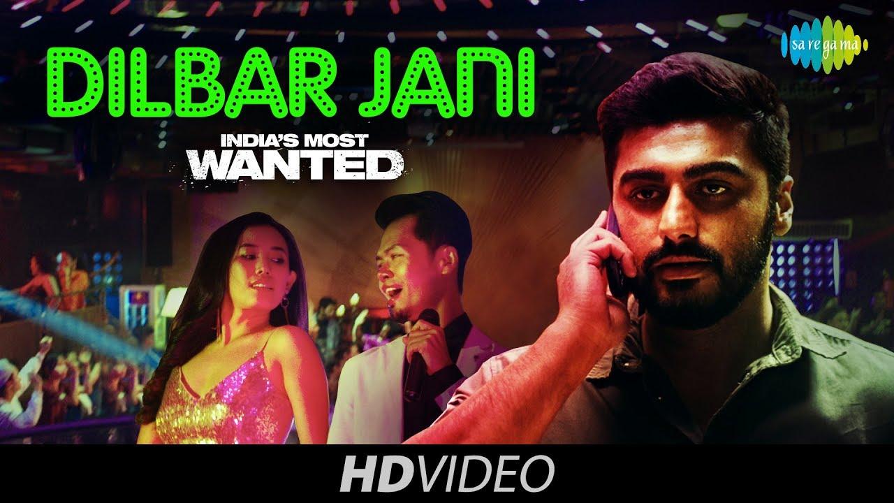 Dilbar Jani Song Lyrics
