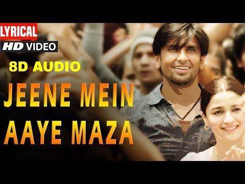Jeene Mein Aaye Maza Song Lyrics