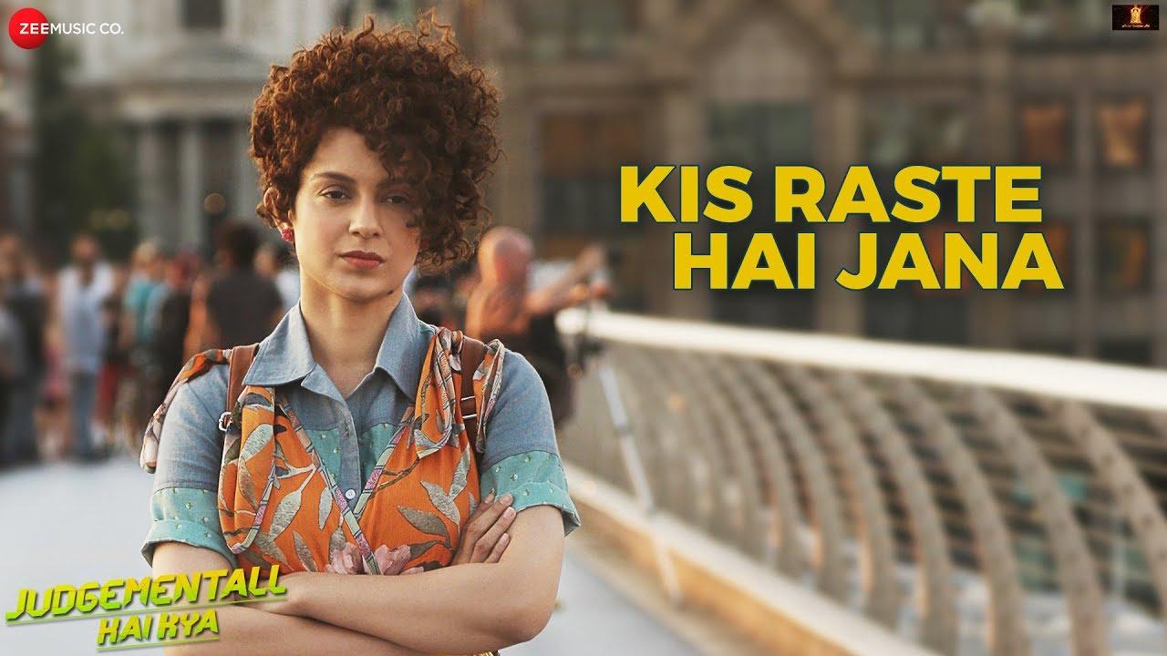 Kis Raste Hai Jana Song Lyrics
