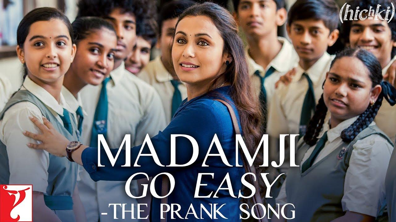 Madamji Go Easy Song