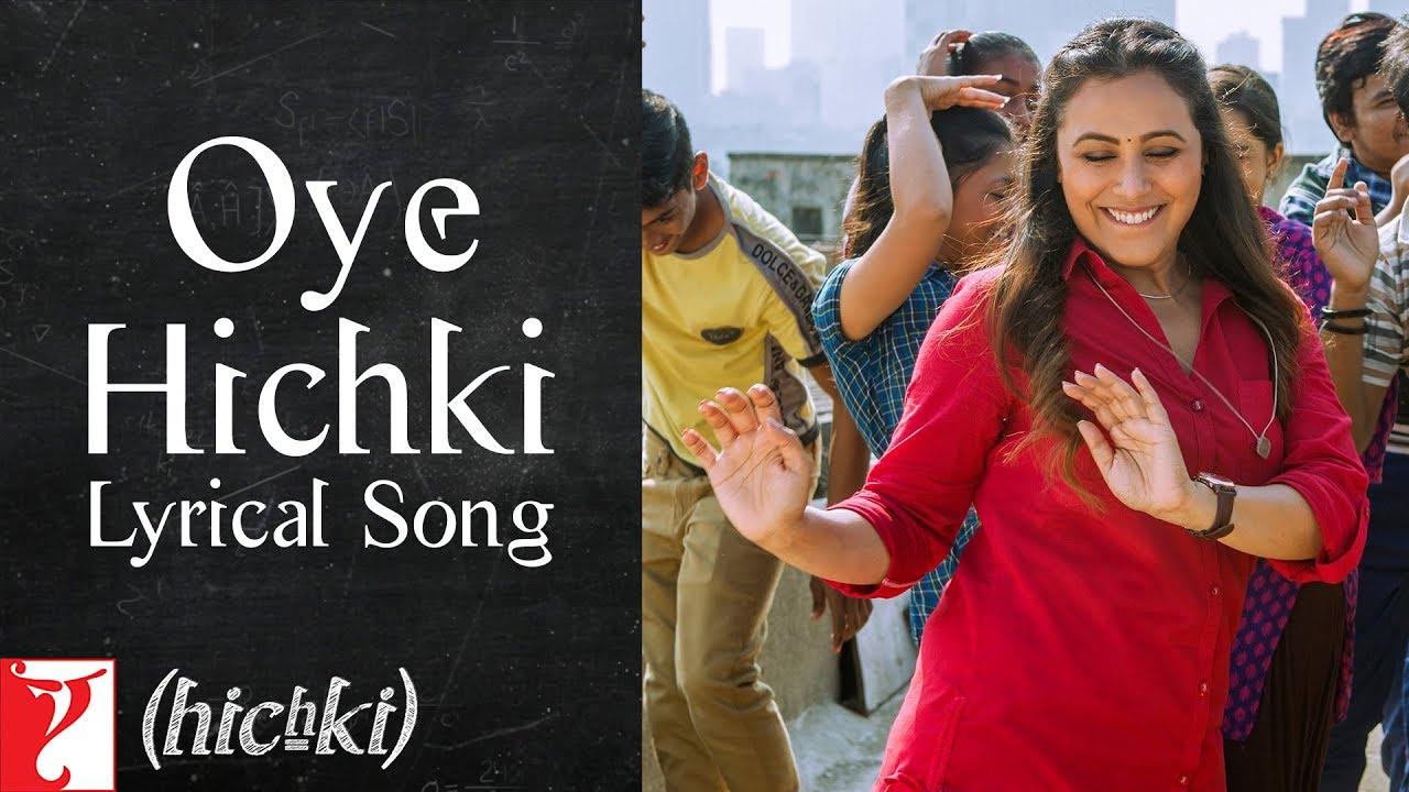 Oye Hichki Song Lyrics