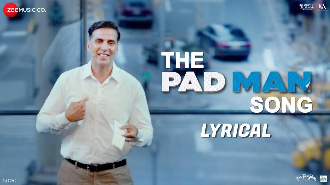 Pad Man Title Song Lyrics