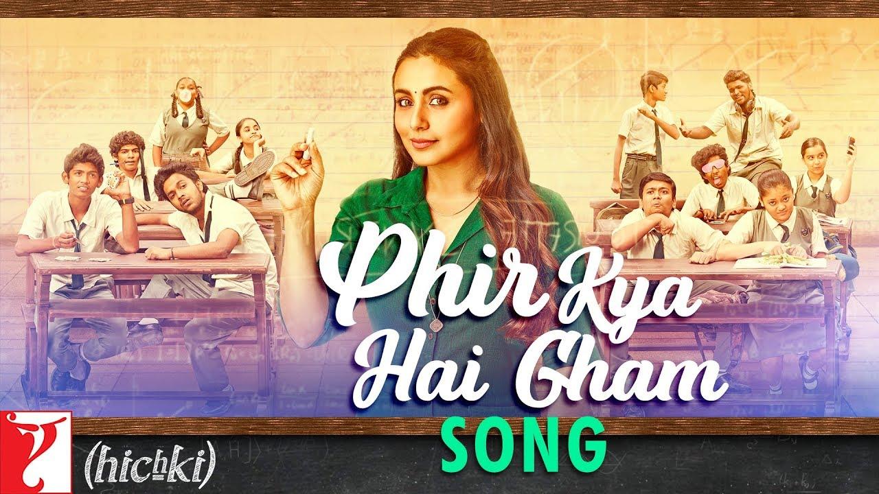 Phir Kya Hai Gham Song Lyrics