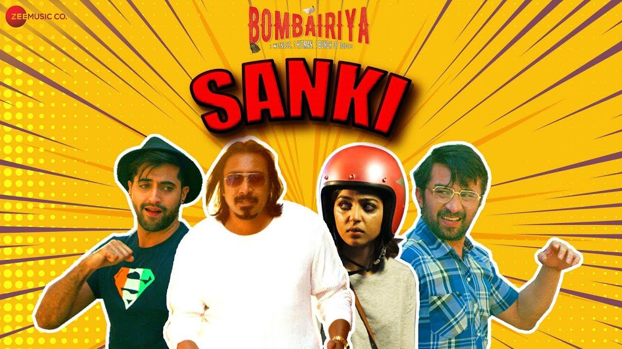 Sanki Song Lyrics – Bombairiya