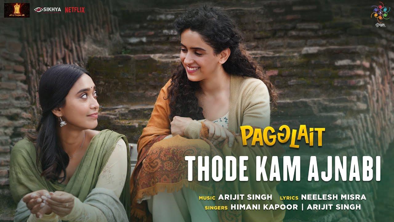Thode Kam Ajnabi Song Lyrics