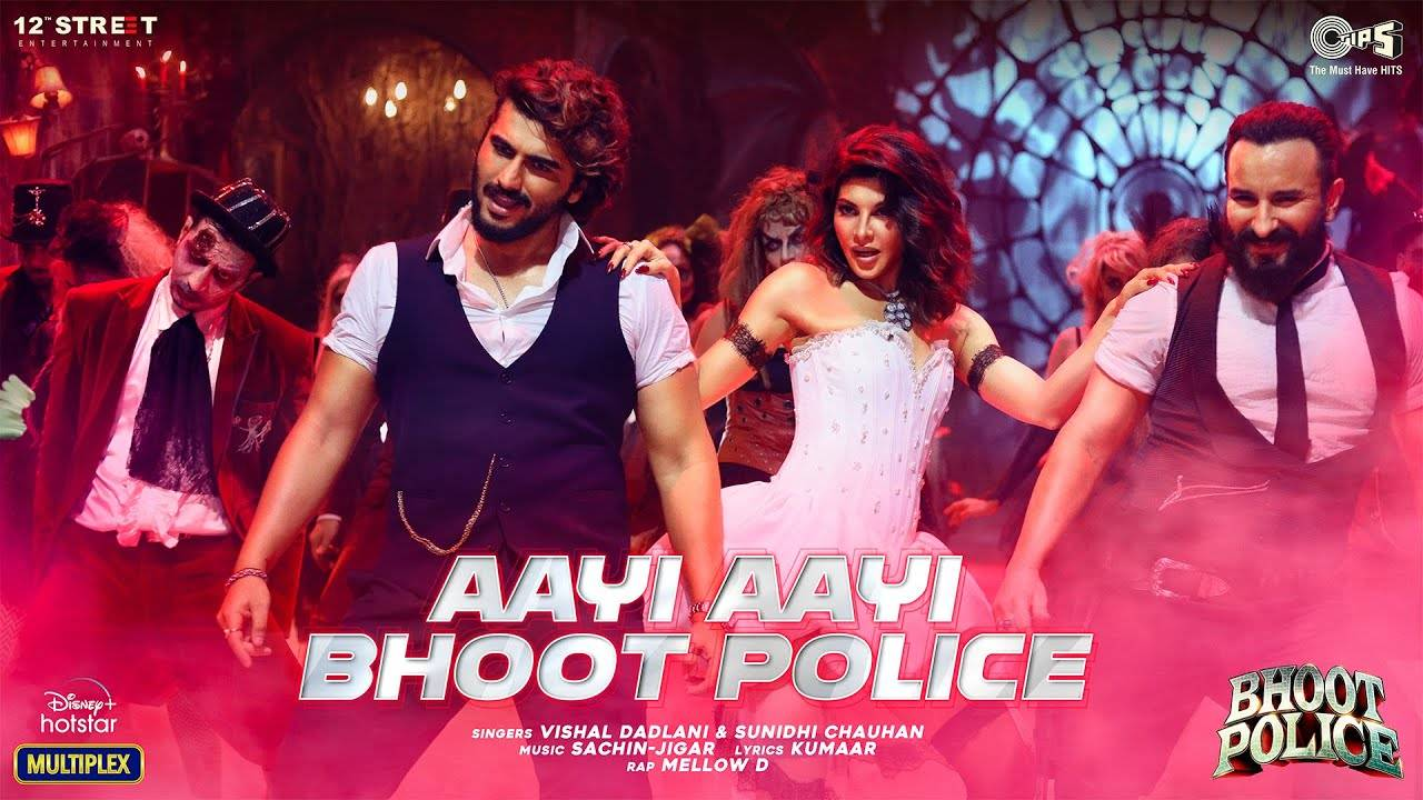 Aayi Aayi Bhoot Police Song Lyrics