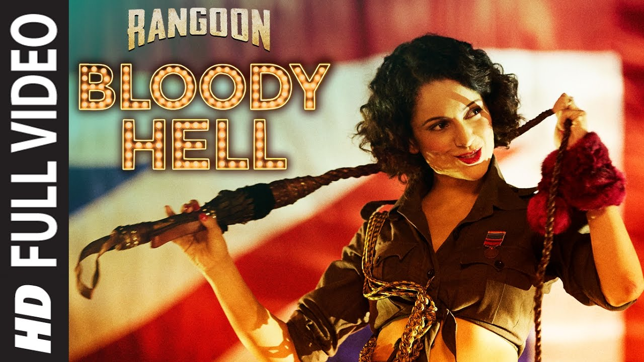 Bloody Hell Song Lyrics