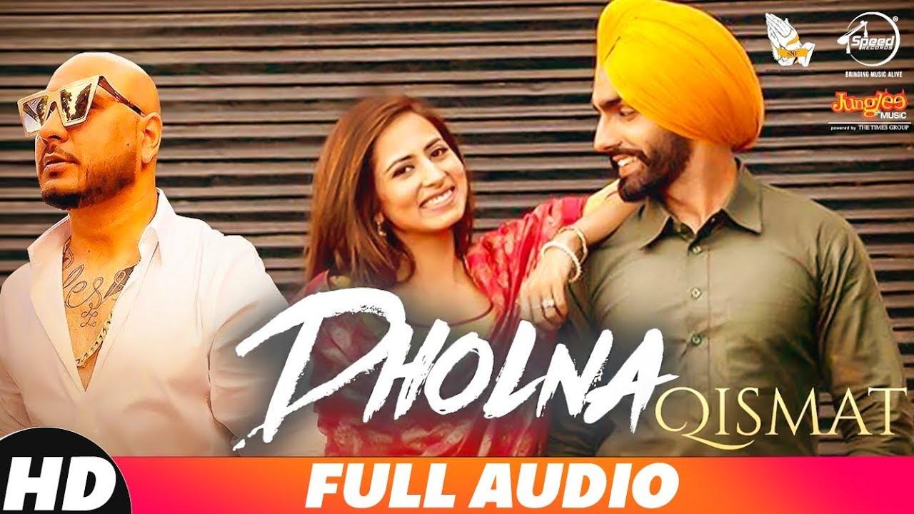 Dholna Song Lyrics – B Praak