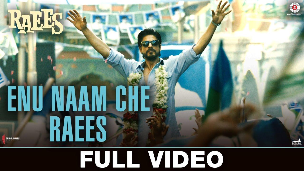 Enu Naam Che Raees Song Lyrics