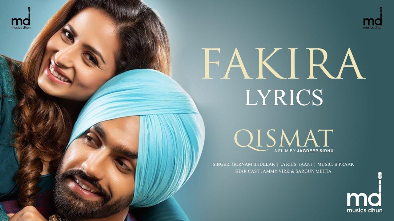 Fakira Song Lyrics – Qismat