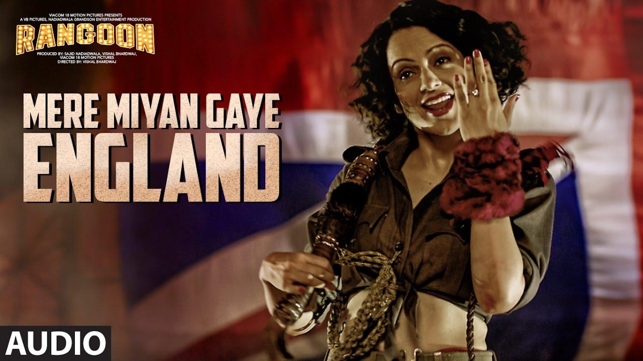 Mere Miyan Gaye England Song Lyrics