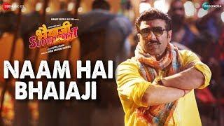 Naam Hai Bhaiaji Song Lyrics