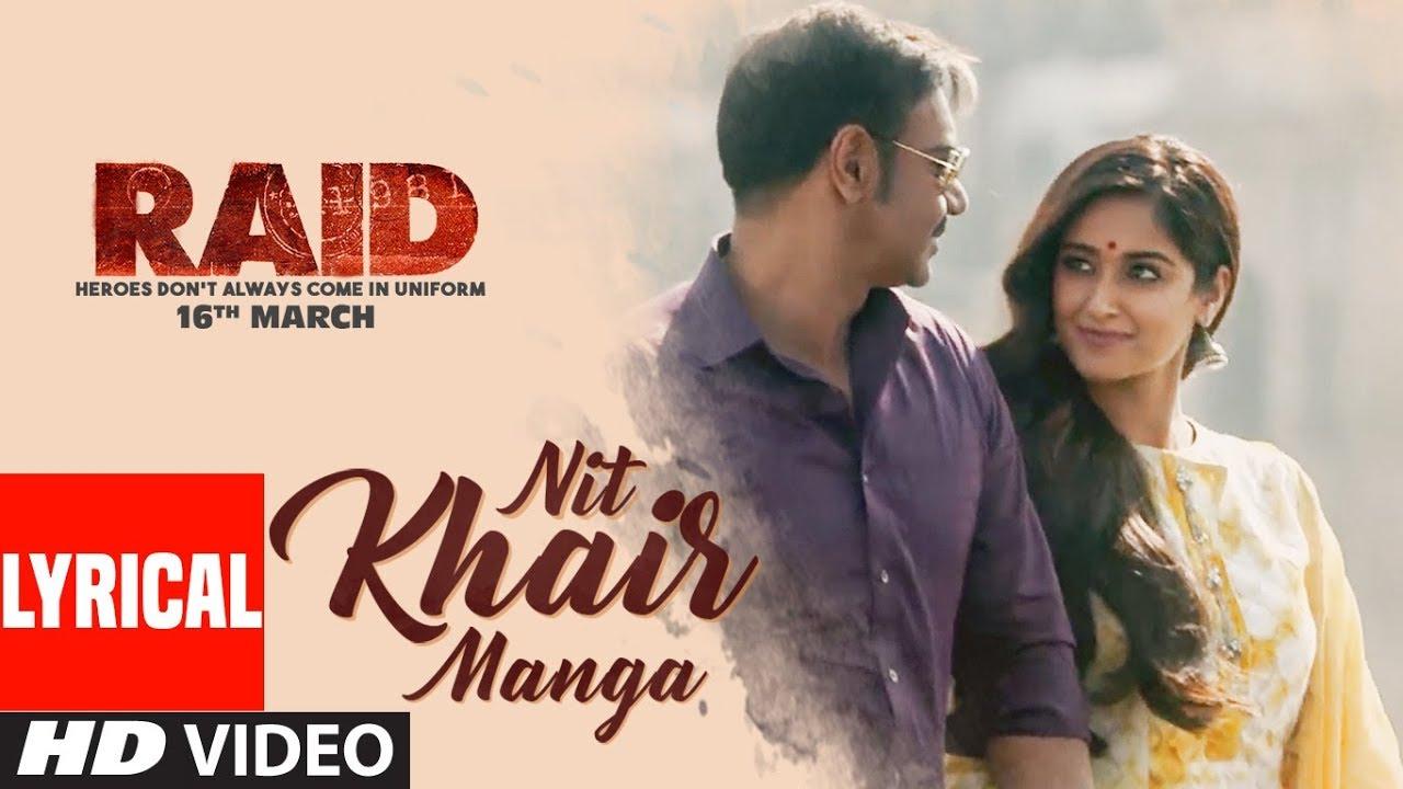 Nit Khair Manga Song Lyrics – Raid