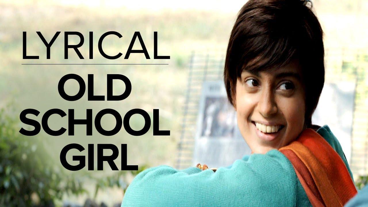 Old School Girl Song Lyrics