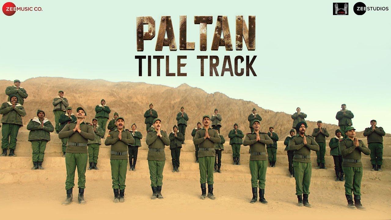 Paltan Title Track Song Lyrics